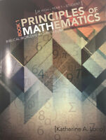 Principles of Mathematics Book 1 (Student): Biblical Worldview Curriculum