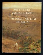 One Hundred Works on Paper from the Collection of the Israel Museum. 1986 Good