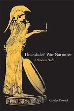 Thucydides' War Narrative: A Structural Study (Joan Palevsky Imprint in Classica