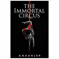 The Immortal Circus (Paperback or Softback)