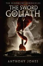 The Sword of Goliath: The Bloodline Chronicals (Vo