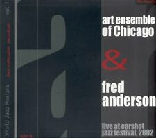CD ART ENSEMBLE OF CHICAGO & FRED ANDERSON -  Live at Earshot Jazz Festival 2002