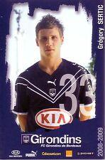 Gregory SERTIC *** Carte Postale *** Girondins de Bordeaux *** 2008/2009