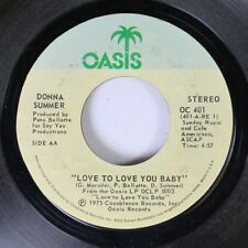 Soul 45 Donna Summer - Love To Love You Baby / Love To Love You Baby Oasis 7""