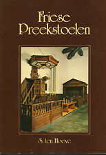 FRIESE PREEKSTOELEN - S. ten Hoeve (1980)