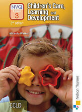 Children's Care, Learning and Development NVQ: Candidate Handbook Level 3, Walke