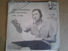 "JACK ZIMMERMANN 45 7"" IT'S LOVE W/SLEEVE LOUNGE SPACE AGE POP TEEN NORTHERN SOUL"