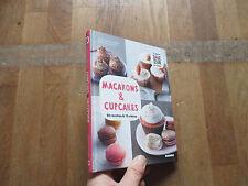 ISABEL BRANCQ LEPAGE & CAMILLE SOURBIER 50 recettes de macarons & cupcakes 2012