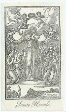 XVIIIsec SAINTE URSULE santino xilografia Sant'Orsola Saint Ursula von Köln