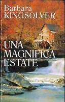 UNA MAGNIFICA ESTATE - BARBARA KINGSOLVER