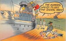 THE ADMIRAL WANTS TO SEE THE SIGNAL MAN SHIP COMIC MILITARY POSTCARD 1941