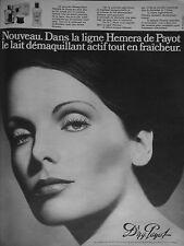 PUBLICITÉ 1972 PRODUITS Dr N.G.PAYOT LIGNE HEMERA LAIT DÉMAQUILLANT- ADVERTISING
