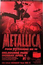 METALLICA Official BIG 1998 TOUR POSTER Poor Retouring Me 74x48cm MEL Australia