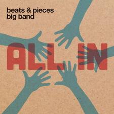 Beats & Pieces Big Band : All In CD (2015) ***NEW***