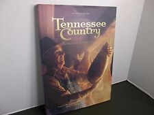 Tennessee Country In the Land of Their Fathers  James Crutchfield  1st Edition!