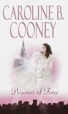 Prisoner of Time by Cooney, Caroline B.
