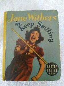 VINTAGE 1938 JANE WITHERS IN KEEP SMILING BIG BETTER LITTLE BOOK 1463
