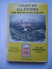 Tristan Da Cunha and the Roaring Forties by Allen Crawford (1982, Hardcover)