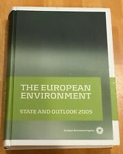 The European Environment: State and Outlook 2005, European Environment Agency