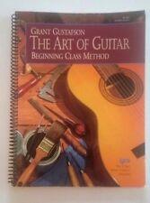 The Art of Guitar, Beginning Class Method, Grant Gustafson, Lessons 1997