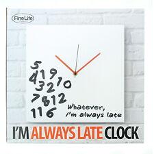 Whatever, I'm Always Late Analog Deco Wall Clock, 12'