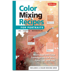 Foster Color Mixing Recipes For Portraits