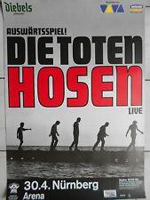DIE TOTEN HOSEN  2006  NÜRNBERG  orig. CONCERT POSTER - TOUR POSTER  84 x 60 cm
