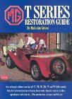 MG T Series Restoration Guide by R M Clarke: New