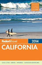 Fodors California 2014 (Full-color Travel Guide) by Fodors
