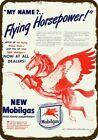 1945 MOBIL MOBILGAS Vintage Look DECORATIVE METAL SIGN - RED FLYING HORSE PEGASU