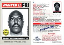 Wanted By The FBI Prototype Promo Card #8 Arthur Lee Washington JR.
