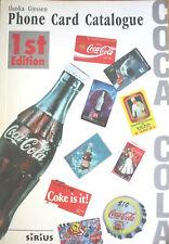 ILONKA GIESSEN - COCA COLA PHONE CARD CATALOGUE - SIRIUS 1ST EDITION