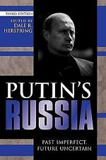 Putin's Russia: Past Imperfect, Future Uncertain Dale R. Herspring Paperback