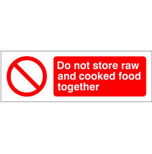 Do Not Store Raw and Cooked Food Together Sign 300mm x 100mm Rigid Plastic