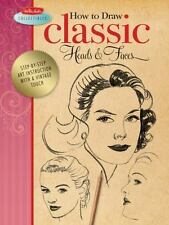 How to Draw Classic Heads & Faces: Step-by-step art instruction from the vintage