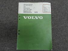 1976 Volvo 242 244 245 Electrical System & Instruments Repair Manual FACTORY OEM