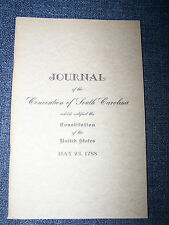 Journal of Convention, South Carolina, Ratified U S Constitution 1788 Facsimile