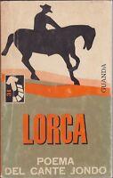 Lorca, Poema del cante jondo, 1966, Guanda, Piccola fenice,testo a fronte,poesia