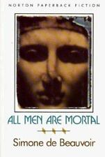 All Men Are Mortal by Beauvoir, Simone de