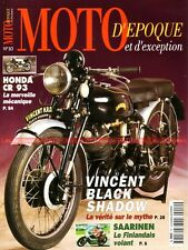 MOTO D'EPOQUE 10 VINCENT 1000 Black Shadow HONDA CR 93 Jarno SAARINEN GUZZI V8