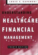 Understanding Healthcare Financial Management, Fou