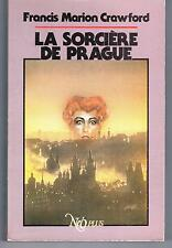 """""""LA SORCIERE DE PRAGUE"""" F. M. CRAWFORD (1986) NUMEROTé et SIGNé  PJOSWALD / RARE"""