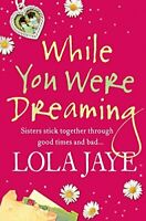 (Very Good)-While You Were Dreaming (Paperback)-Jaye, Lola-0007267835