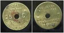 jeton OTL (Omnibus Tramways de Lyon)  bon pour trajet 25 ct  1924