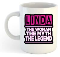 Linda - The Woman, The Myth, The Legend Mug - Name Personalised Funky Gift