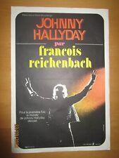 """Johnny Hallyday : affiche """"J'ai tout donné"""" (F. Reichenbach)"""