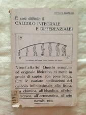 Il Calcolo Differenziale ed Integrale - Carlo Rossi - Hoepli 1946