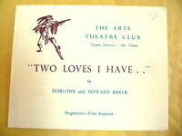 The Arts Theatre Club Programme- TWO LOVERS I HAVE by Dorothy & Howard Baker
