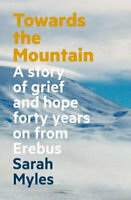 NEW Towards the Mountain By Sarah Myles Paperback Free Shipping