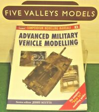 180719/23 Compendium Modelling Manuals No:4 Advanced Military Vehicle Modelling